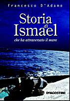 Storia di Ismael che ha attraversato il mare…