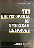 The encyclopedia of American religions,…