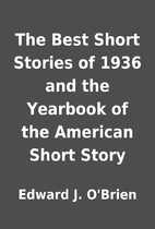 The Best Short Stories of 1936 and the…