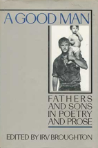 A Good Man: Fathers and Sons in Poetry and…