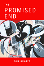The Promised End by Ron Singer