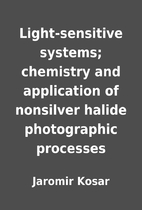 Light-sensitive systems; chemistry and…