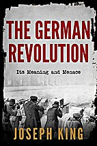 The German revolution, its meaning and…