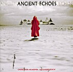 Ancient Echoes by Various Artists