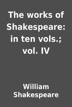 The works of Shakespeare: in ten vols.; vol.…