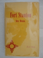 Fort Stanton New Mexico by F. Stanley