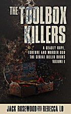 The Toolbox Killers: A Deadly Rape, Torture…