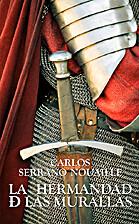 La Hermandad de las Murallas (Spanish…
