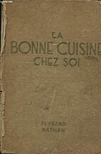 La bonne cuisine chez soi by G…