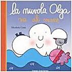 la nuvola olga va al mare by Nicoletta Costa