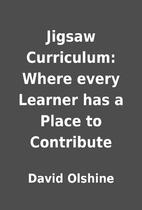 Jigsaw Curriculum: Where every Learner has a…