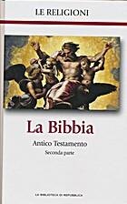 Le religioni, La Bibbia, seconda parte, vol.…