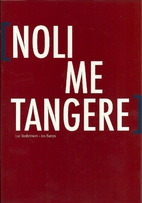 Noli me tangere : graphic tale by Luc…