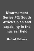 Disarmament Series #2: South Africa's plan…