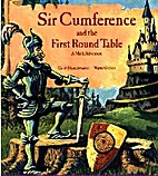 Sir Cumference and the First round Table: A…