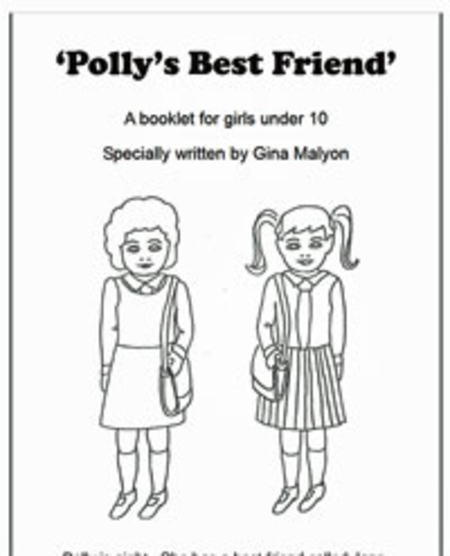Polly's Best Friend: A Booklet for Girls under 10