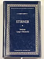 Jedyny i jego własność by Max Stirner