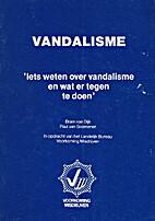 Vandalisme : 'Iets weten over vandalisme en…