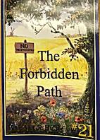 The Forbidden Path: Stories Children Love…