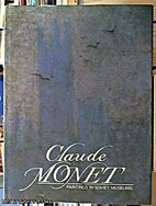 Claude Monet: Paintings in Soviet Museums
