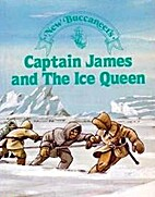 New Buccaneers: Captain James and the Ice…