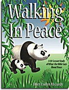 Walking In Peace by Mary Evelyn McCurdy