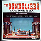 The Gondoliers + Cox and Box [sound…
