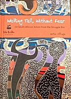 Walking Tall, Without Fear (24 South African…