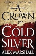 A Crown for Cold Silver (The Crimson Empire)…