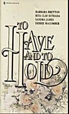 To Have and to Hold [Anthology 4-in-1] by…