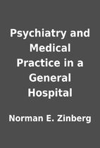 Psychiatry and Medical Practice in a General…