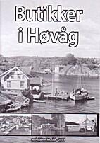 Butikker i Høvåg by Asbjørn modal