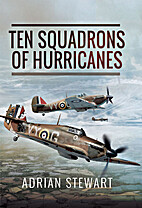 Ten Squadrons of Hurricanes by Adrian…