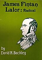 James Finton Lalor: Radical by David N.…