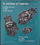 In Praise of Hands Contemporary Crafts of…