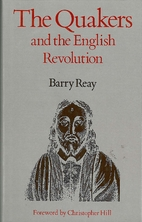 The Quakers and the English Revolution by…