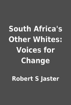 South Africa's Other Whites: Voices for…