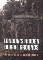 London's Hidden Burial Grounds by…