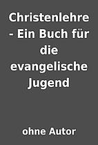 Christenlehre - Ein Buch für die…