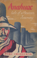 Anahuac: Tale of a Mexican Journey by Marc…