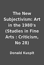 The New Subjectivism: Art in the 1980's…