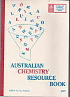 Australian Chemical Resource Book by C/ L.…
