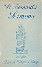 Sermons of St. Bernard on the Blessed Virgin…