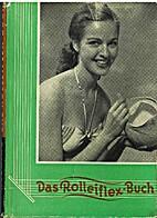 Das Rolleiflex-Buch Lehrbuch f. Rolleiflex…