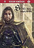 Sénéchal by Grégory Da Rosa