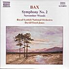 Bax: Symphony No. 2; November Woods by…