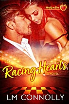 Racing Hearts (Hearts on Fire Book 1) by L.…
