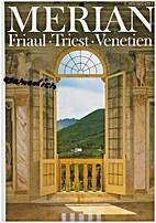 Merian 1994 47/11 - Friaul, Triest, Venetien…