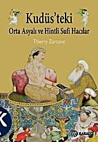 Kudus'teki Orta Asyali ve Hintli Sufi…