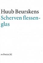 Scherven flessenglas : gedichten by Huub…